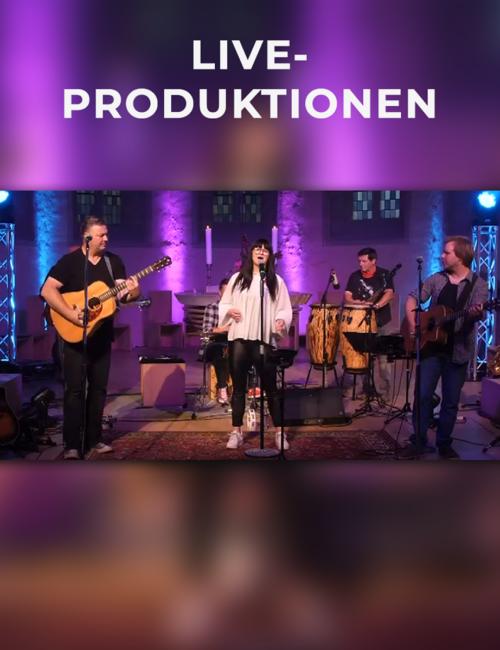 Live-Produktionen
